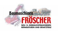Baumaschinen Helmut Fröscher Birkhof  <br><br>74417Gschwend  <br>Tel.: 07972 - 91 26 11